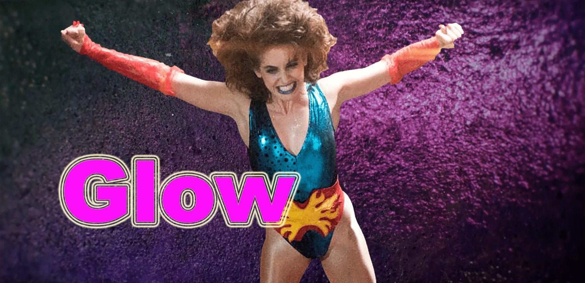 Neue Netflix Serie – GLOW, die 80er sind wieder da!
